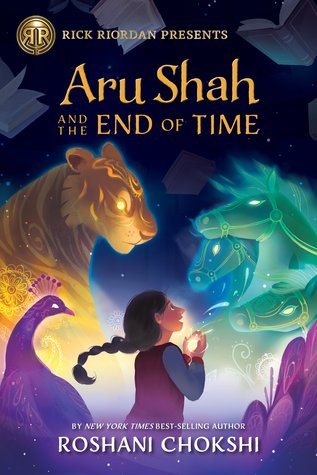 Aru Shah and the End of Time (Pandava Quartet #1) by Roshani Chokshi book cover