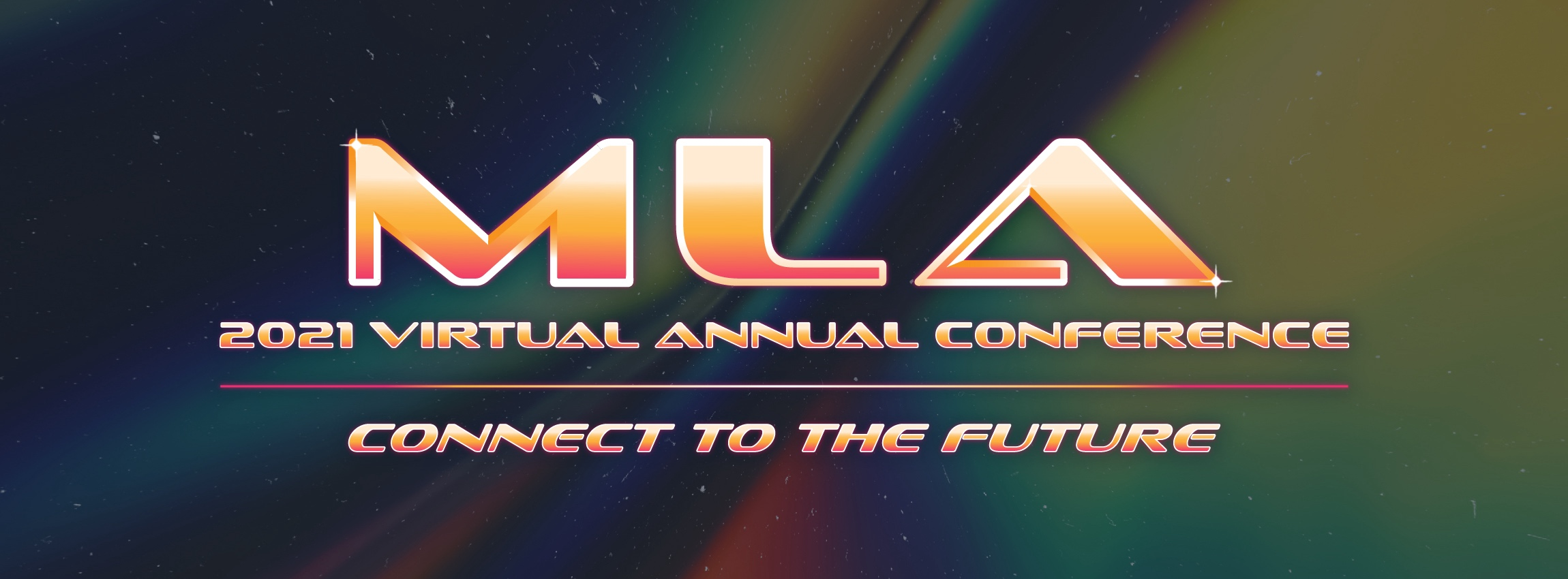 Text logo that says MLA 2021 Virtual Annual Conference Connect to the future