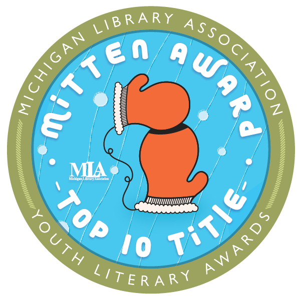 MLA Mitten Award Top Ten Title Seal has an image if mittens in the share of Michigan's upper and lower peninsula.