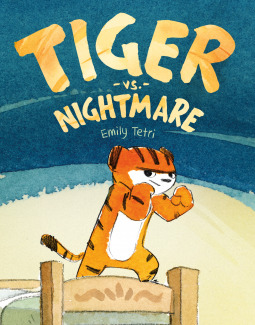 Tiger vs. Nightmare by Emily Tetri book cover