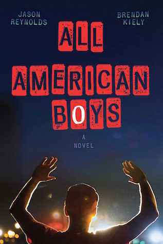 2016 Thumbs Up! Award Winner All American Boys by Jason Reynolds and Brendon Kiely