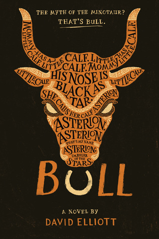 Bull by David Elliott Book Cover