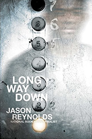 Long Way Down  by Jason Reynolds book cover