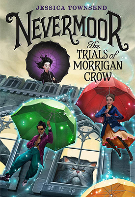 Nevermoor: The Trials of Morrigan Crow by Jessica Townsend book cover