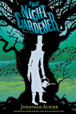 2015 YouPer Award Winner The Night Gardener by Jonathan Auxier