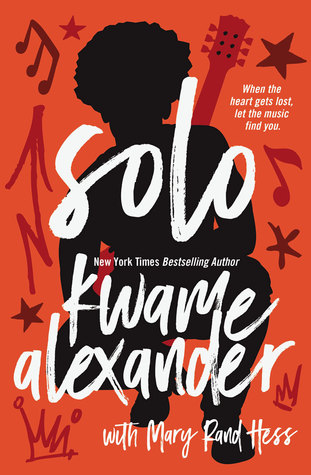 Solo  by Kwame Alexander with Mary Rand Hess book cover